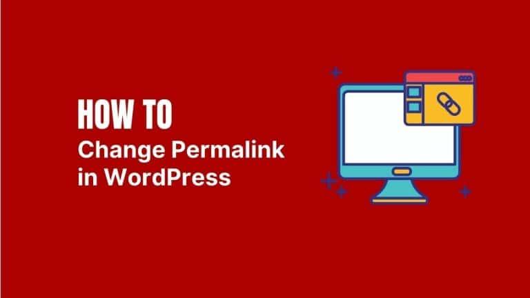 Change Permalink in WordPress easily