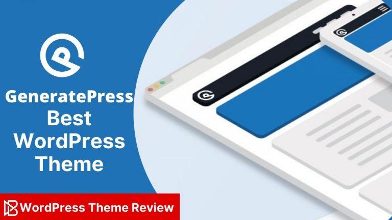 GeneratePress Best WordPress Theme