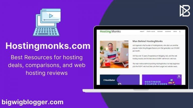 Hostingmonks review by bigwigblogger