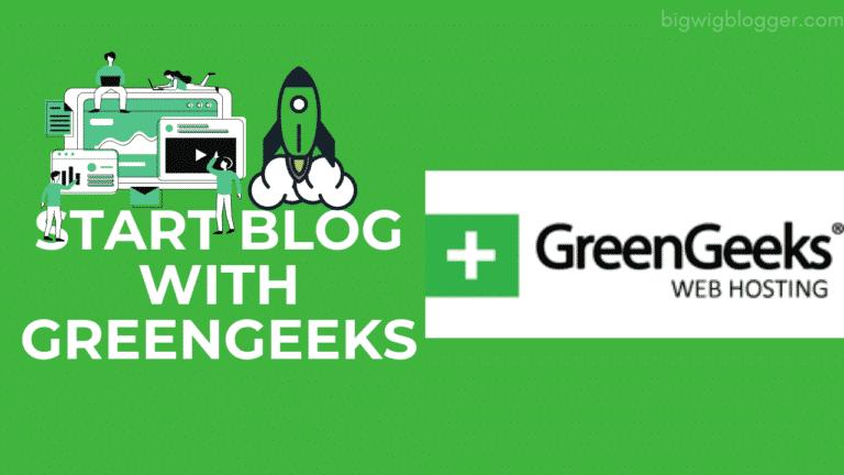 Start Blog with GreenGeeks Hosting